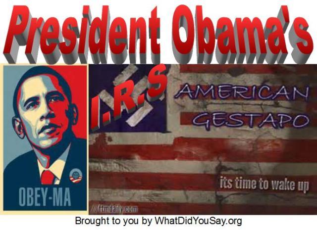 Obama's IRS Gestapo